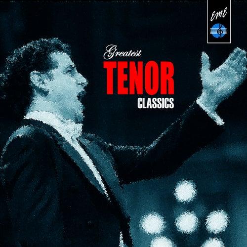 Greatest Tenor Classics von Various Artists