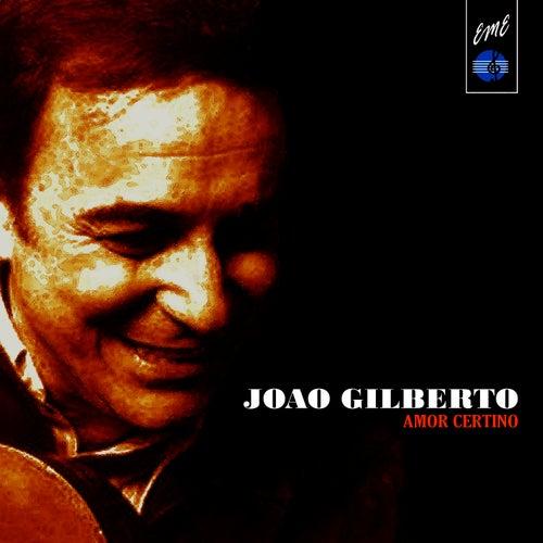 Amor Certinho von João Gilberto