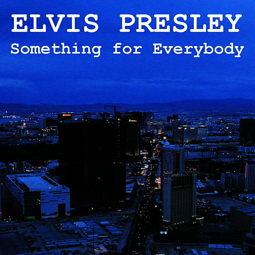 Something for Everybody de Elvis Presley