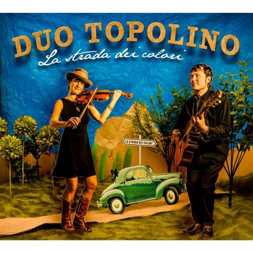 La strada dei colori by Duo Topolino
