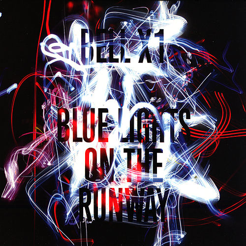 Blue Lights On the Runway by Bell X1