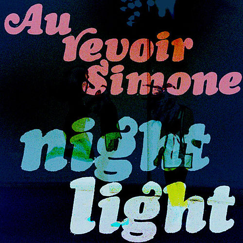 Night Light (Bonus Track Version) de Au Revoir Simone