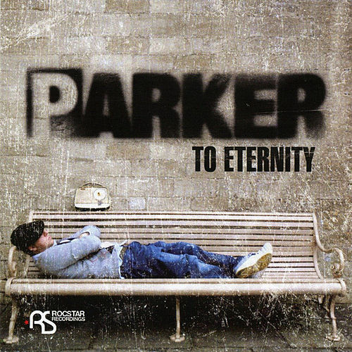 To Eternity by Parker
