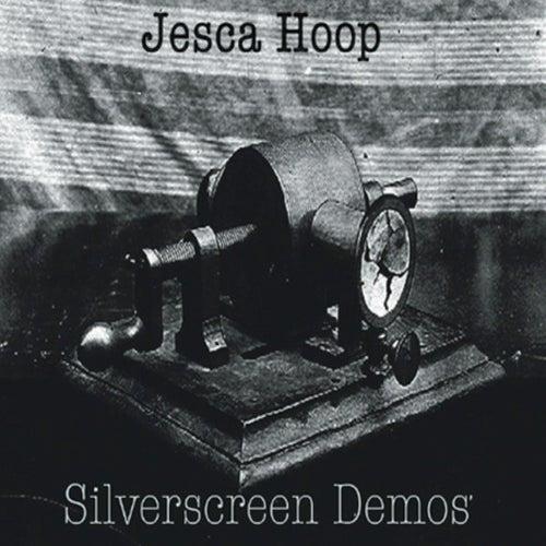 Silverscreen Demos de Jesca Hoop