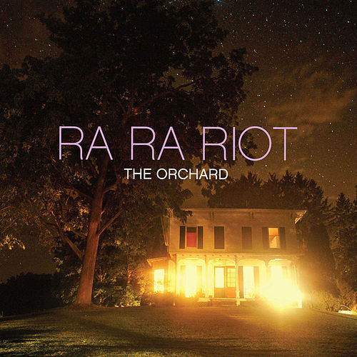 The Orchard von Ra Ra Riot