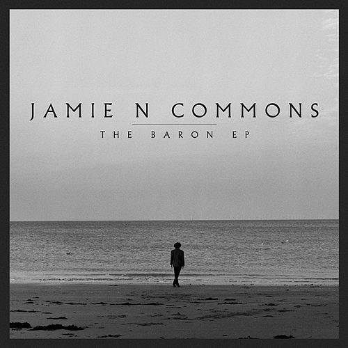 The Baron EP by Jamie N Commons