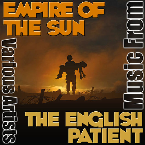 Music from Empire of the Sun & The English Patient von Various Artists