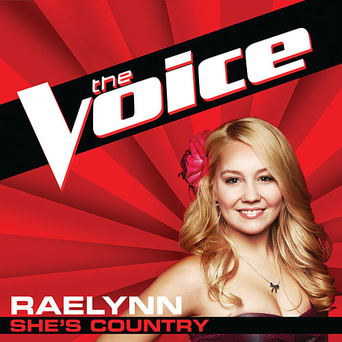 She's Country (The Voice Performance) von RaeLynn