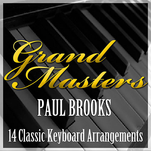 Grand Masters - 14 Classic Keyboard Arrangements von Paul Brooks