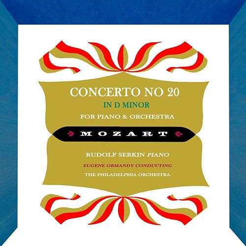 Concerto No. 20 In D Minor von Rudolf Serkin