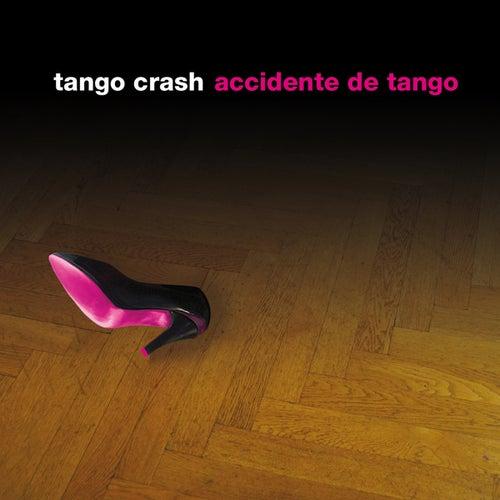 Accidente de Tango de Tango Crash