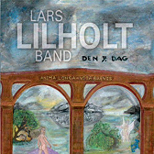 Den 7. Dag by Lars Lilholt Band
