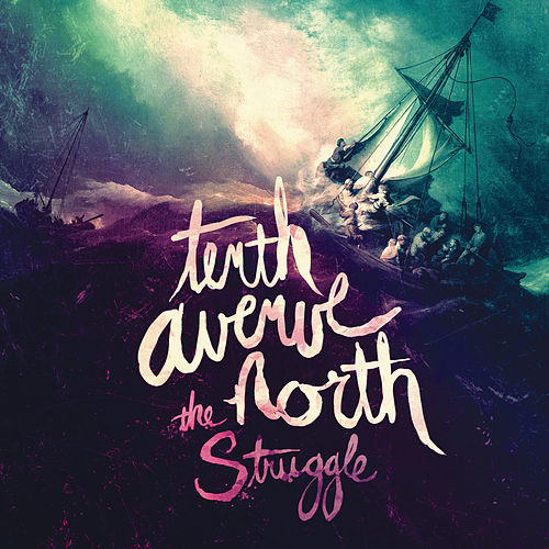 The Struggle de Tenth Avenue North