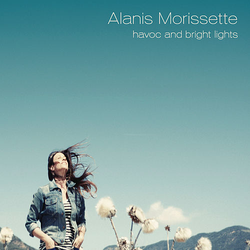 havoc and bright lights de Alanis Morissette