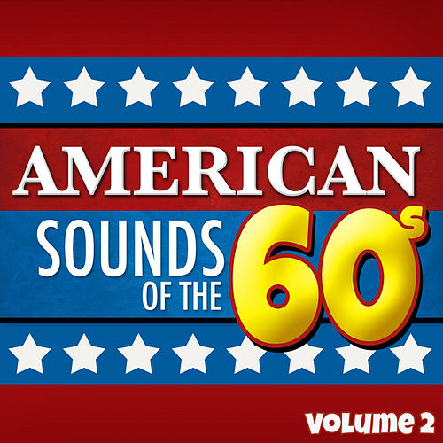 American Sounds of the 60's - Vol. 2 de Various Artists