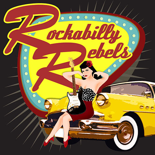 Rockabilly Rebels by Various Artists