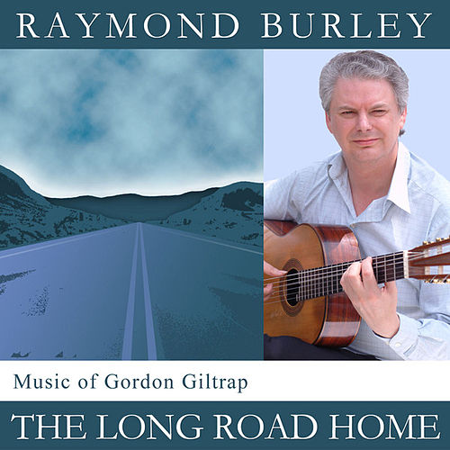 The Long Road Home by Ray Burley