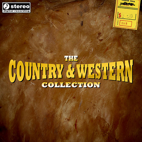 The Country & Western Collection by Various Artists