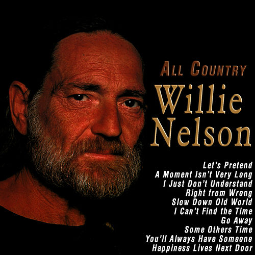 All Country de Willie Nelson