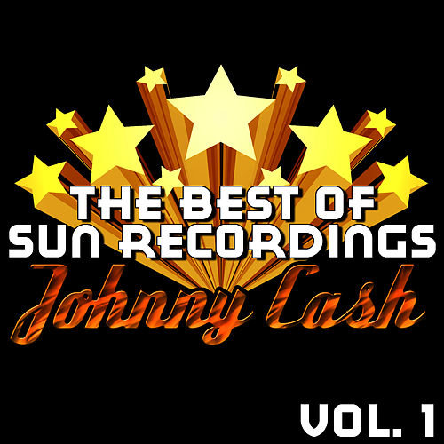 The Best of Sun Recordings Vol. 1 by Johnny Cash