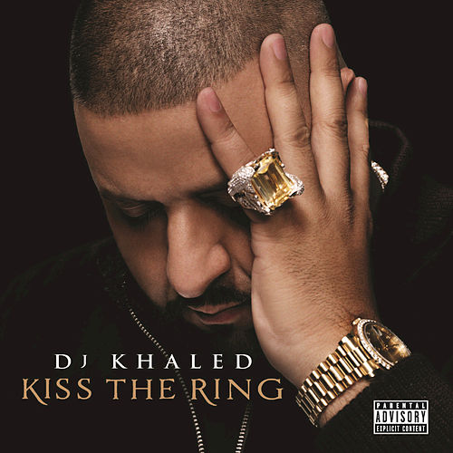 Kiss The Ring (Deluxe) by DJ Khaled