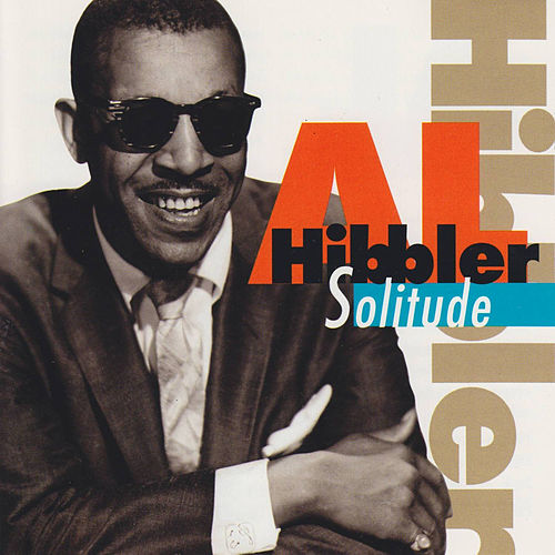 Solitude by Al Hibbler