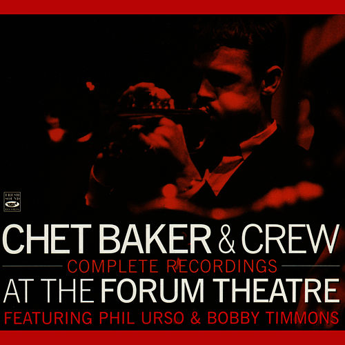 Complete Recordings: At the Forum Theatre de Chet Baker