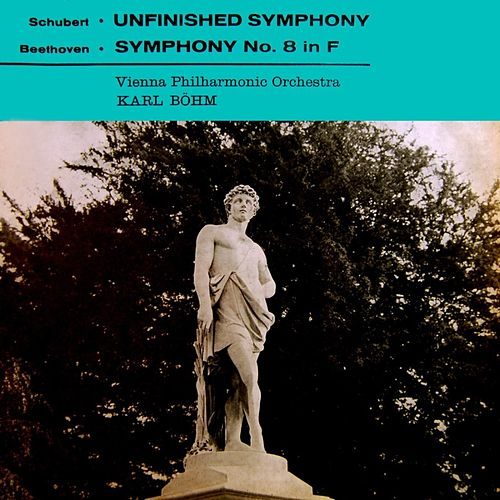 Schubert Unfinished Symphony / Beethoven No. 8 von Karl Böhm