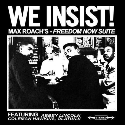 We Insist! Max Roach's Freedom Now Suite de Max Roach