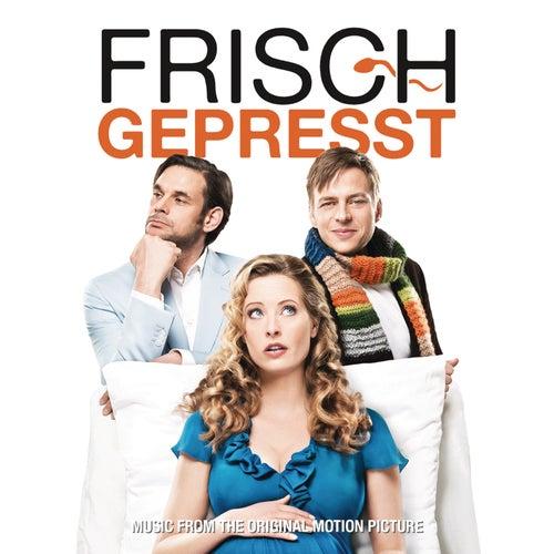 Frisch Gepresst (OST) von Various Artists