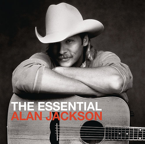 The Essential Alan Jackson de Alan Jackson