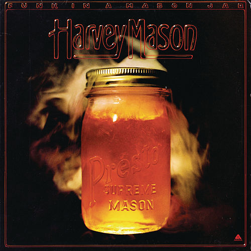 Funk In A Mason Jar de Harvey Mason
