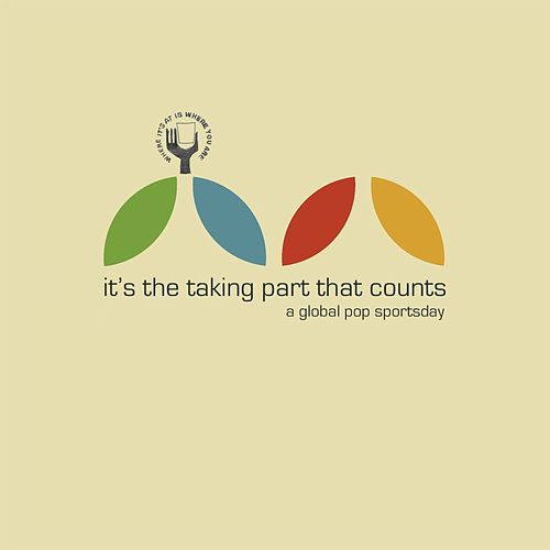 It's The Taking Part That Counts: A Global Pop Sportsday de Various Artists