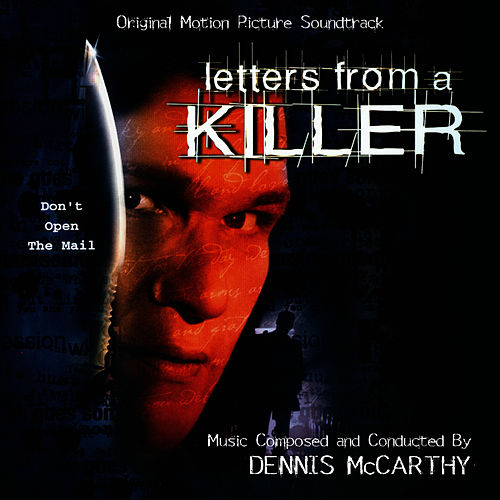 Letters From A Killer - Original Motion Picture Soundtrack von Dennis McCarthy