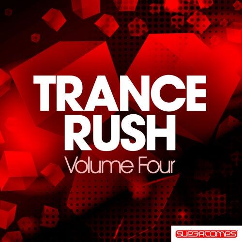 Trance Rush - Volume Four von Various Artists