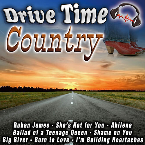 Drive Time Country by Various Artists