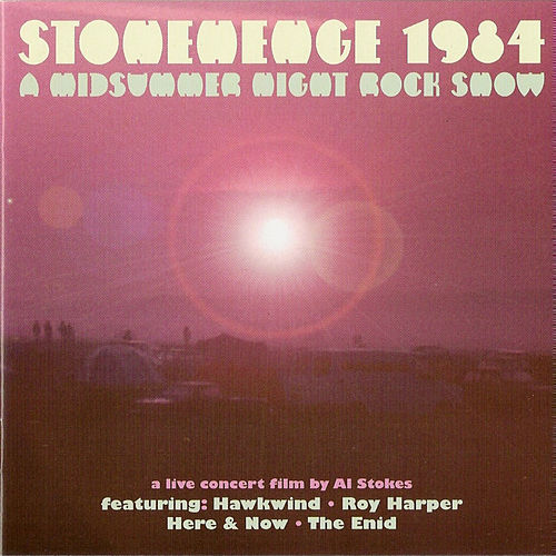 Stonehenge 1984 - A Midsummer Night Rock Show by Various Artists