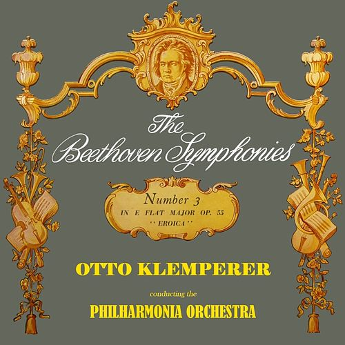 Eroica Symphony No. 3 von Philharmonia Orchestra