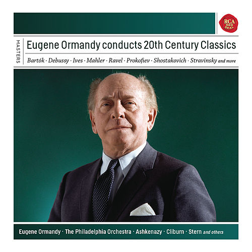 Eugene Ormandy conducts 20th Century Classics de Eugene Ormandy