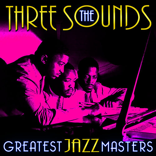 Greatest Jazz Masters by The Three Sounds