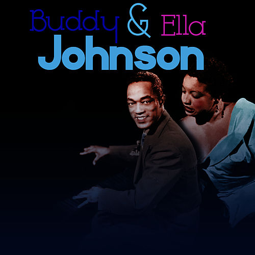 Buddy and Ella's Greatest Hits by Ella Johnson