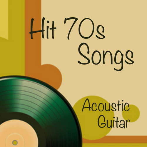 Hit Songs from the 70s: Solo Acoustic Guitar by Music Themes Players