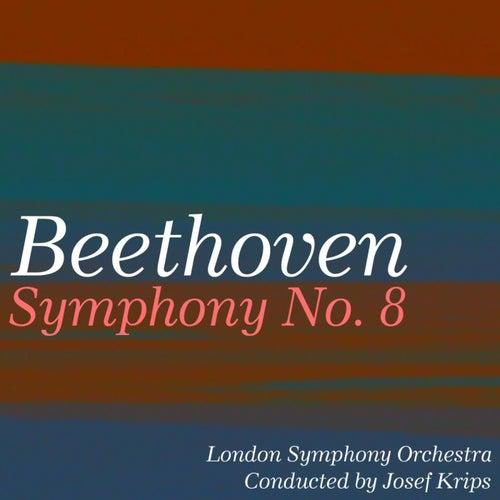 Beethoven: Symphony No. 8 & Piano Sonata No. 31 von London Symphony Orchestra