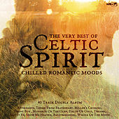 The Very Best of Celtic Spirit by Celtic Spirit