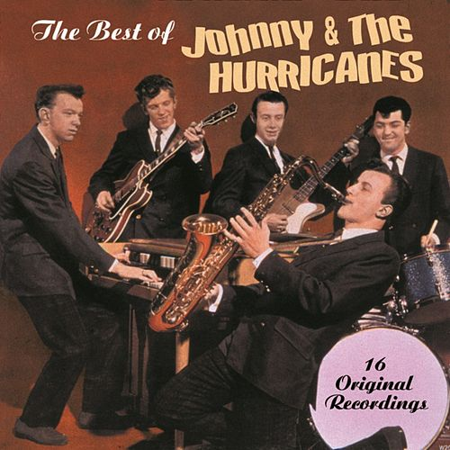The Best Of Johnny And The Hurricanes by Johnny & The Hurricanes