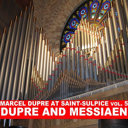 Dupre And Messiaen by Marcel Dupre