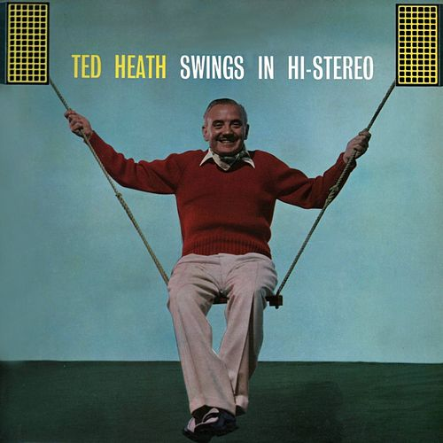 Ted Heath Swings In Stereo fra Ted Heath and His Music