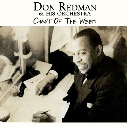Chant Of The Weed von Don Redman