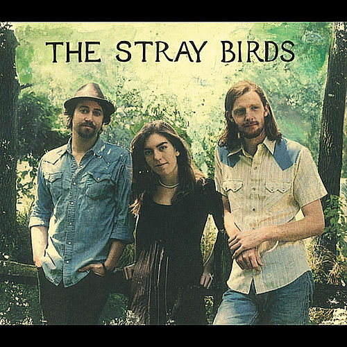 The Stray Birds by Stray Birds