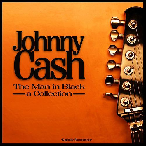 The Man in Black - A Collection de Johnny Cash